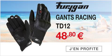 Moto Expert - Découvrez les Gants Racing Polyester FURYGAN TD12