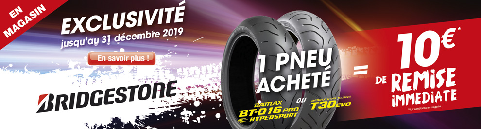 OPE Exclusive Moto Expert Bridgestone Annuelle BT016 PRO et T30 EVO